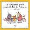 """livre """"Quand je serai le rois des animaux"""""""